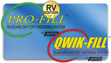 Pro-fill RV edition and Qwik-fill consumer battery watering systems